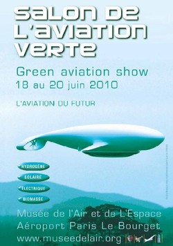 Le Bourget acceuille la 2ème édition du Salon de l'aviation verte SAVE 2010
