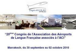 Marrakech accueille le 20ème congrès de l'Association des aéroports de langue française