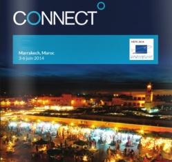 Marrakech accueille CONNECT 2014 du 03 au 06 Juin 2014