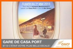 L'aéroport MohammedV desservi par train depuis la gare Casa-Port à partir du 1er Mai 2015